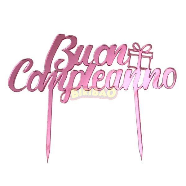 Cake Topper in Plexi Rosa Specchiato - Buon Compleanno